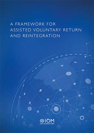 A Framework for Assisted Voluntary Return and Reintegration (2018)